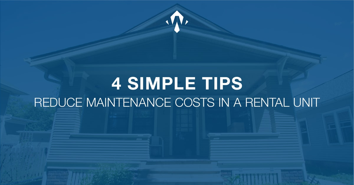 4 Simple Tips to Reduce Maintenance Costs as a Renter